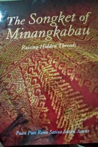 The songket of Minangkabau : raising hidden threads